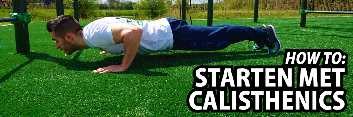 How To: Starten met calisthenics
